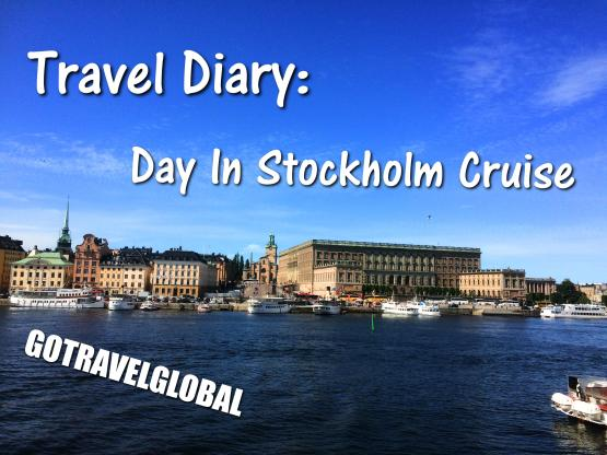 Travel Diary: One Day Silja Line Cruise to Stockholm, Sweden